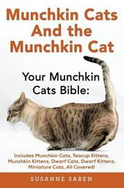 Munchkin Cats & the Munchkin Cat by Susanne Saben