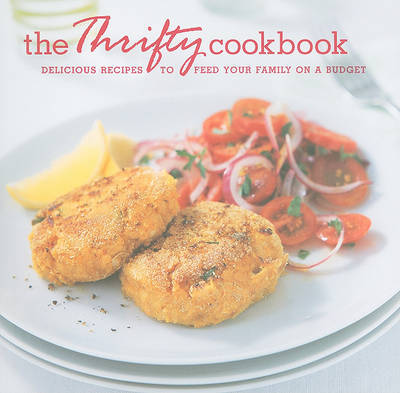The Thrifty Cookbook: Delicious Recipes to Feed Your Family on a Budget image