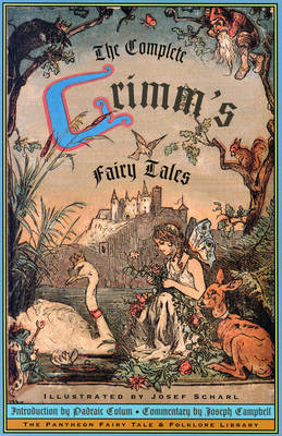The Complete Grimm's Fairy Tales by Jacob Grimm image