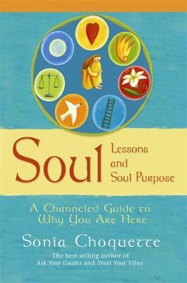 Soul Lessons And Soul Purpose by Sonia Choquette image