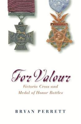For Valour by Bryan Perrett