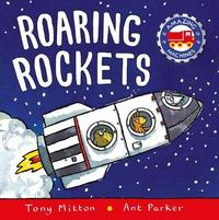 Amazing Machines: Roaring Rockets by Tony Mitton image