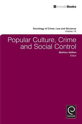 Popular Culture, Crime and Social Control image