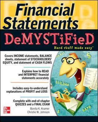 Financial Statements Demystified: A Self-Teaching Guide by Bonita Kramer image