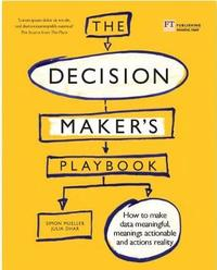 The Decision Maker's Playbook by Simon Mueller