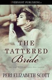 The Tattered Bride by Peri Elizabeth Scott image