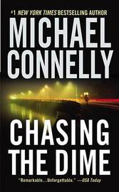 Chasing the Dime by Michael Connelly image