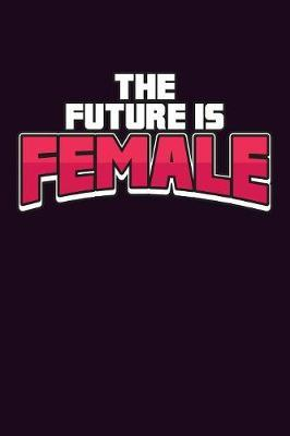 The Future Is Female by Books by 3am Shopper image