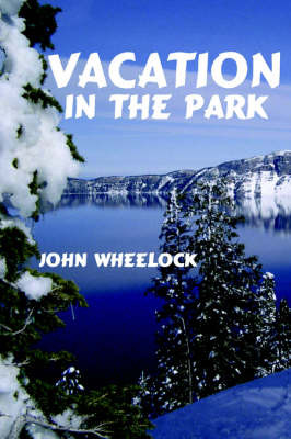 Vacation In The Park by John Wheelock image