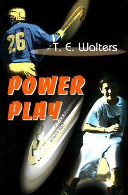 Power Play by T. E. Walters image