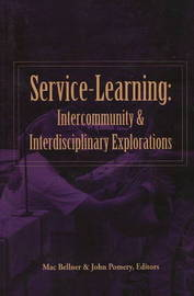 Service-Learning: Intercommunity and Interdisciplinary Explorations by Mac Bellner image