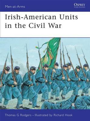 Irish-American Units in the Civil War by Thomas G. Rodgers image