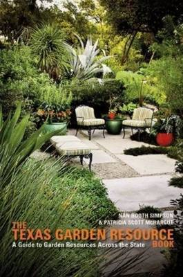 Texas Garden Resource Book: A Guide to Garden Resources Across the State by Patricia Scott McHargue image