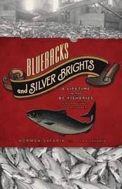 Bluebacks and Silver Brights by Norman Safarik