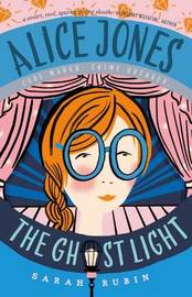 Alice Jones: The Ghost Light by Sarah Rubin