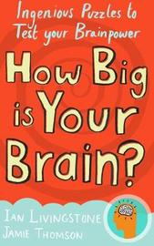 How Big is Your Brain? by Ian Livingstone image