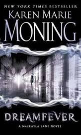 Dreamfever (Fever series #4) by Karen Marie Moning