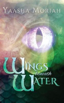 Wings Beneath Water by Yaasha Moriah image