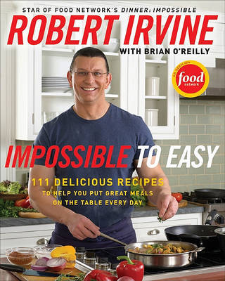 Impossible To Easy by Robert Irvine image