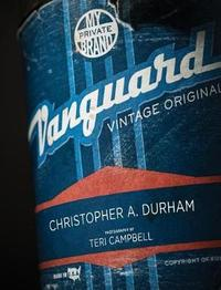 Vanguard by Christopher A Durham