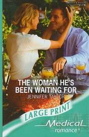 The Woman He's Been Waiting For by Jennifer Taylor image