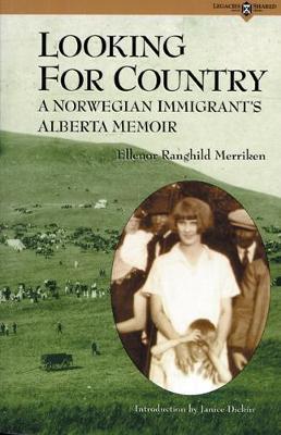 Looking for Country by Ellenor Ranghild Merriken