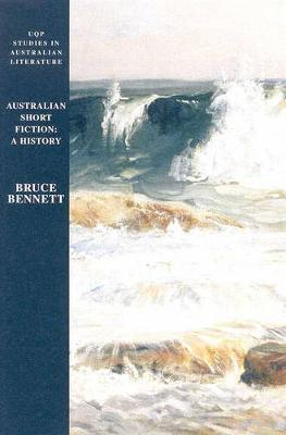 Australian Short Fiction: a History by Bruce Bennett image