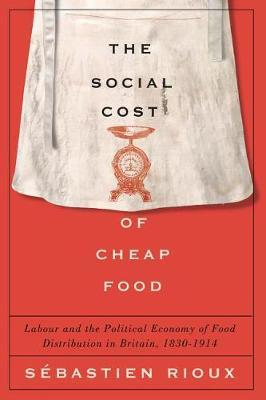 The Social Cost of Cheap Food by Sebastien Rioux