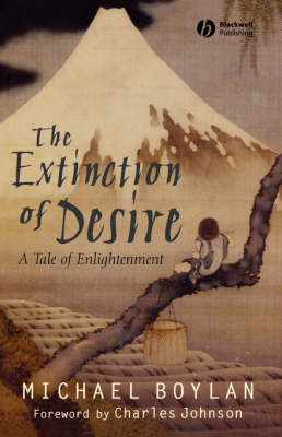 The Extinction of Desire by Michael Boylan image