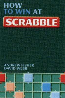 How to Win at Scrabble by Andrew Fisher image