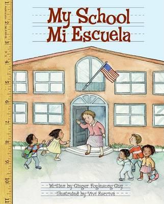 My School/Mi Escuela by Ginger Foglesong Guy image