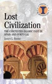Lost Civilization by James L Boone