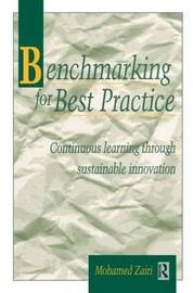 Benchmarking for Best Practice by Mohamed Zairi