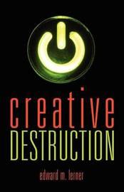 Creative Destruction by Edward M Lerner image