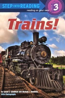 Trains! by Susan E Goodman image