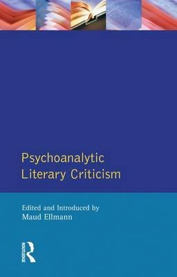 Psychoanalytic Literary Criticism by Maud Ellmann image