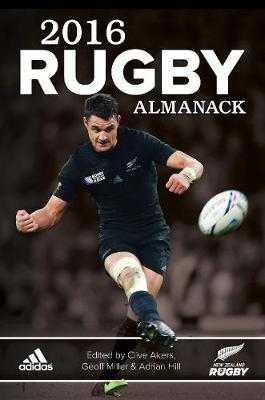 2016 Rugby Almanack by Clive Akers
