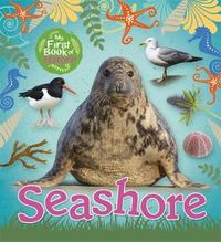 My First Book of Nature: Seashore by Victoria Munson