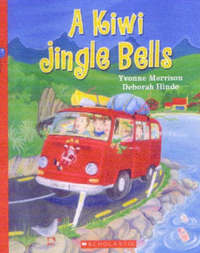 A Kiwi Jingle Bells (Book + CD) by Yvonne Morrison
