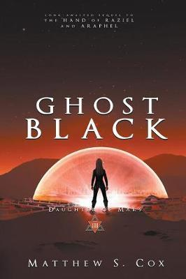 Ghost Black by Matthew S Cox