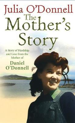 The Mother's Story by Julia O'Donnell