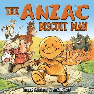 The ANZAC Biscuit Man by Peter Millett