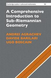 A Comprehensive Introduction to Sub-Riemannian Geometry by Andrei Agrachev