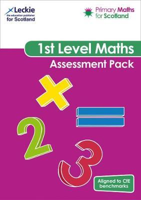 Primary Maths for Scotland First Level Assessment Pack by Craig Lowther