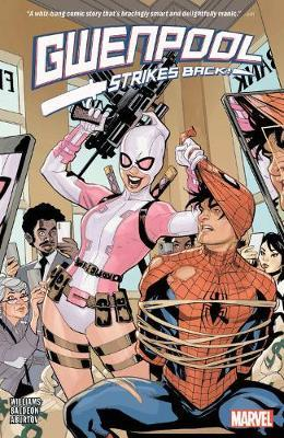 Gwenpool Strikes Back by Marvel Comics