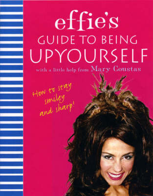 Effie's Guide to Being Upyourself by Coustas Mary image