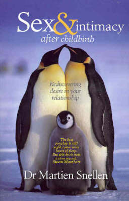 Sex and Intimacy After Childbirth by Martien Snellen image