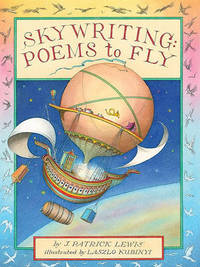 Skywriting by J.Patrick Lewis