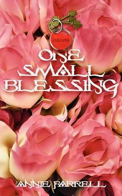 One Small Blessing by Annie Farrell