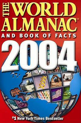 World Almanac and Book of Facts 2004 by Ken Park